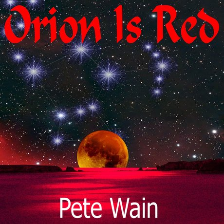 pete_wain_orion_is_red.jpg